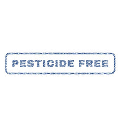 Pesticide free textile stamp vector