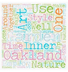 Mother Nature Loves an Oakland Garden text vector image vector image