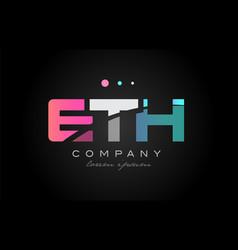 eth e t h three letter logo icon design vector image vector image