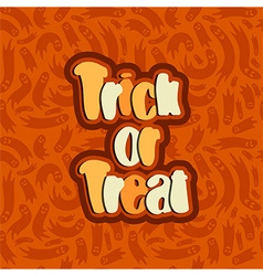 Trick or treat lettering text vector