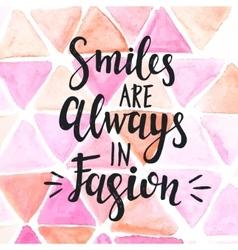 Conceptual handwritten phrase Smiles are Always in vector image