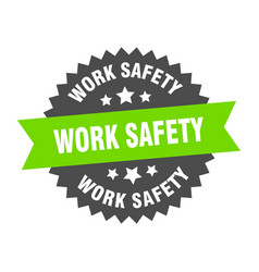 Work safety sign work safety green-black circular vector
