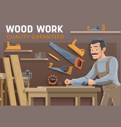 carpentry woodwork industry carpenter with tools vector image