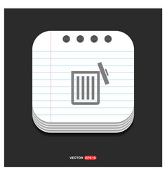 delete icon gray icon on notepad style template vector image