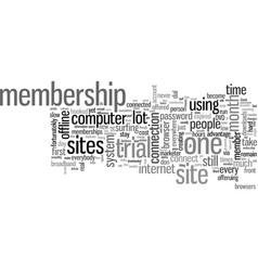 How to get most from membership sites vector
