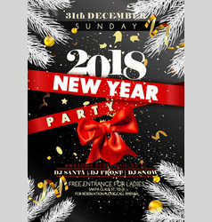 New year 2018 party promotional poster with spruce vector