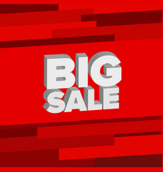 white 3d words big sale at bright red background vector image