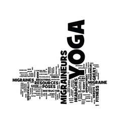 Yoga for migraines text background word cloud vector