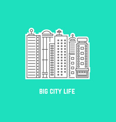 big city life with outline skyscrapers vector image