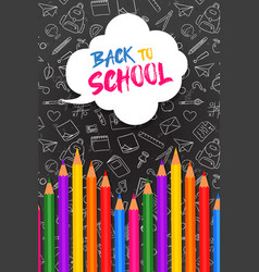 back to school card color pencils on blackboard vector image