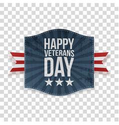 Happy veterans day realistic patriotic label vector