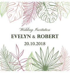 wedding invitation card in pastel colors tropical vector image