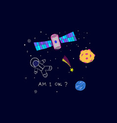 Am i ok space planet astronaut star card vector