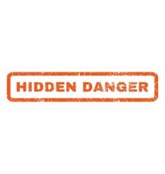 Hidden Danger Rubber Stamp vector