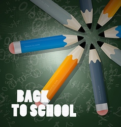 Back to School Slogan on Blackboard with Pencils vector image