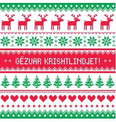gezuar krishtlindjet - christmas pattern vector image vector image