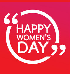 happy womens day lettering design vector image
