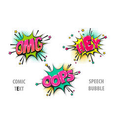 set comic text speech bubble hey omg oops vector image