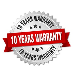 10 years warranty 3d silver badge with red ribbon vector image