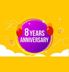 8 anniversary happy birthday first invitation vector