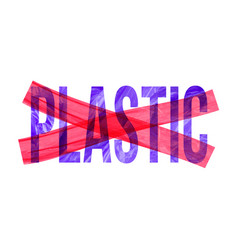 Pollution problem concept crossed out plastic vector