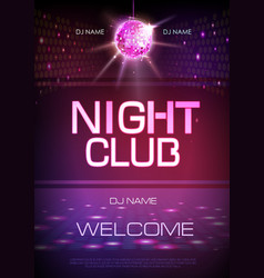 disco ball background neon sign night club poster vector image