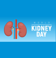 world kidney day healthy concept background vector image