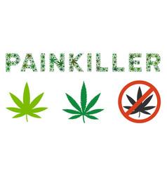 Painkiller caption collage of cannabis vector
