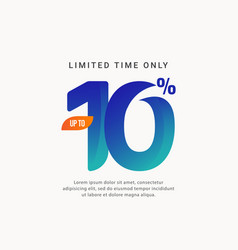 Discount up to 10 limited time only template vector