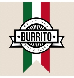 Mexican Cuisine vintage sign - Burrito vector