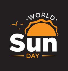 World sun day lettering simple design vector