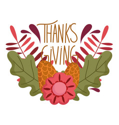 happy thanksgiving day pine cones flowers foliage vector image