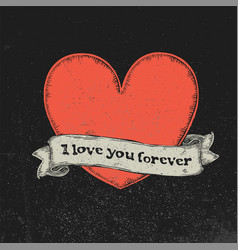 i love you forever text on vintage ribbon over vector image vector image