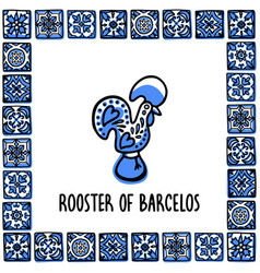Portugal landmarks set rooster of barcelos vector