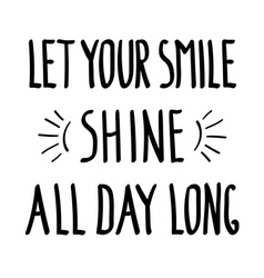 Smile shine doodle Inspirational inscription vector
