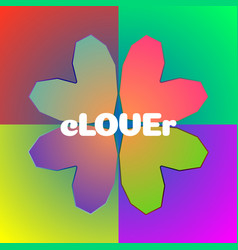 Clover sign on colorful background love postcard vector