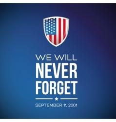 Patriot Day - September 11 2001 vector