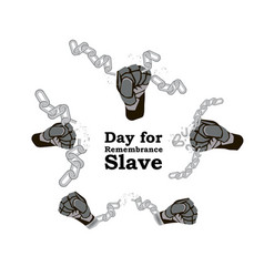 Concept on day for the abolition of slavery hands vector