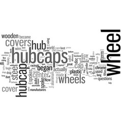 Hubcaps the history great cover up vector