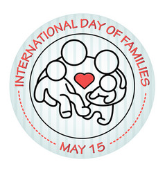 International day of families may 15 family icon vector