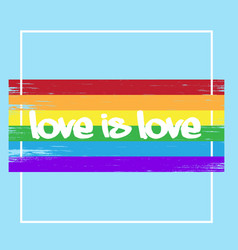 love is love rainbow square frame background vector image