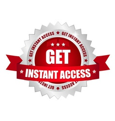 Get instant access button vector