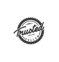minimalist trusted seller stamp logo design vector image