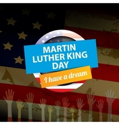 Martin Luther King day us sticker or label vector