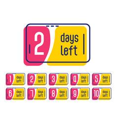 Number of days left promotional label banner vector