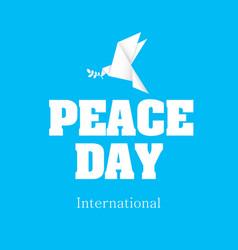 Peace day international origami dove bird i vector