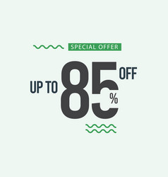 Discount special offer up to 85 off template vector