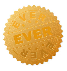 Golden ever badge stamp vector