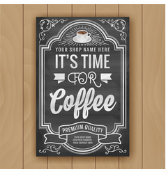 Coffee quote on chalkboard background for poster vector