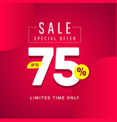 Sale special offer up to 75 limited time only vector